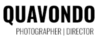 QUAVONDO: PHOTOGRAPHER | DIRECTOR